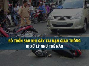 Bỏ trốn sau khi gây tai nạn giao thông thì bị xử lý như thế nào?